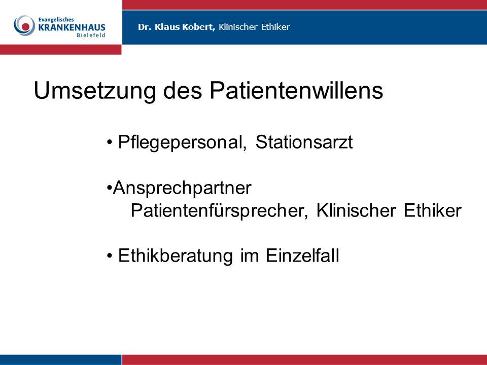 Umsetzung des Patientenwillens