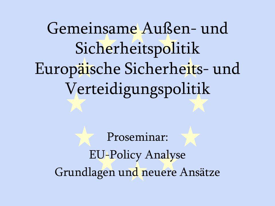 Proseminar: EU-Policy Analyse Grundlagen und neuere Ansätze