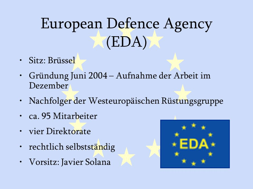 European Defence Agency (EDA)