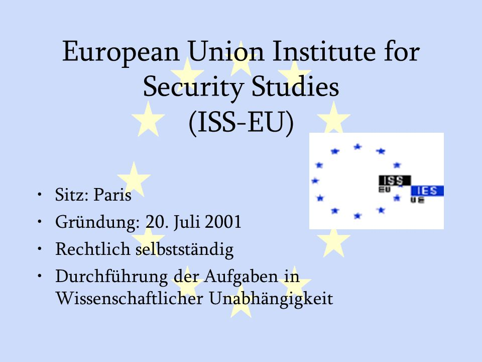 European Union Institute for Security Studies (ISS-EU)