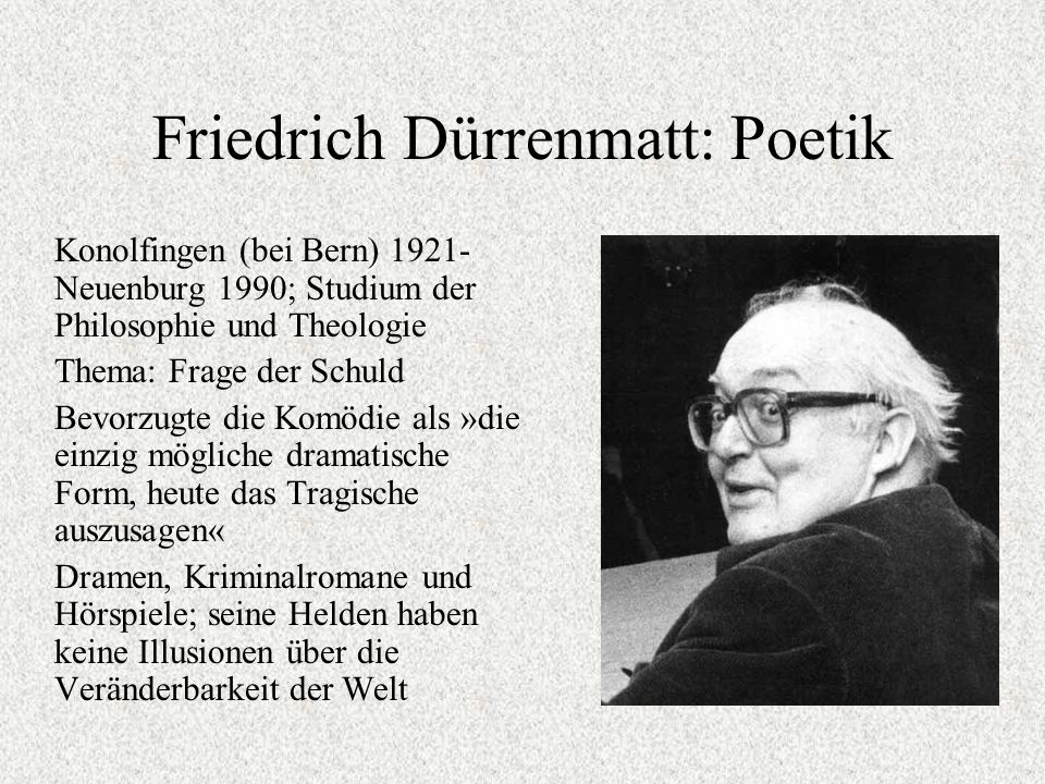 Friedrich Dürrenmatt: Poetik