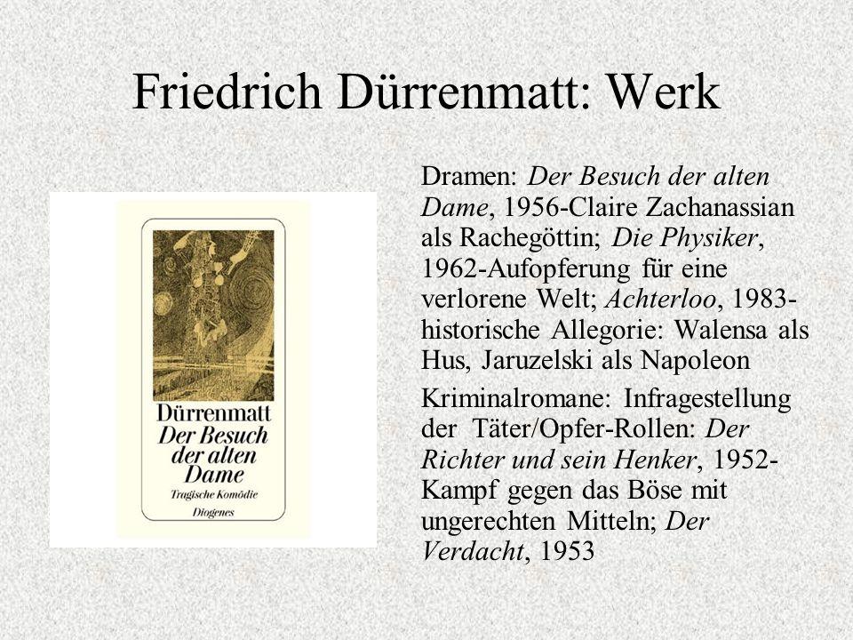 Friedrich Dürrenmatt: Werk