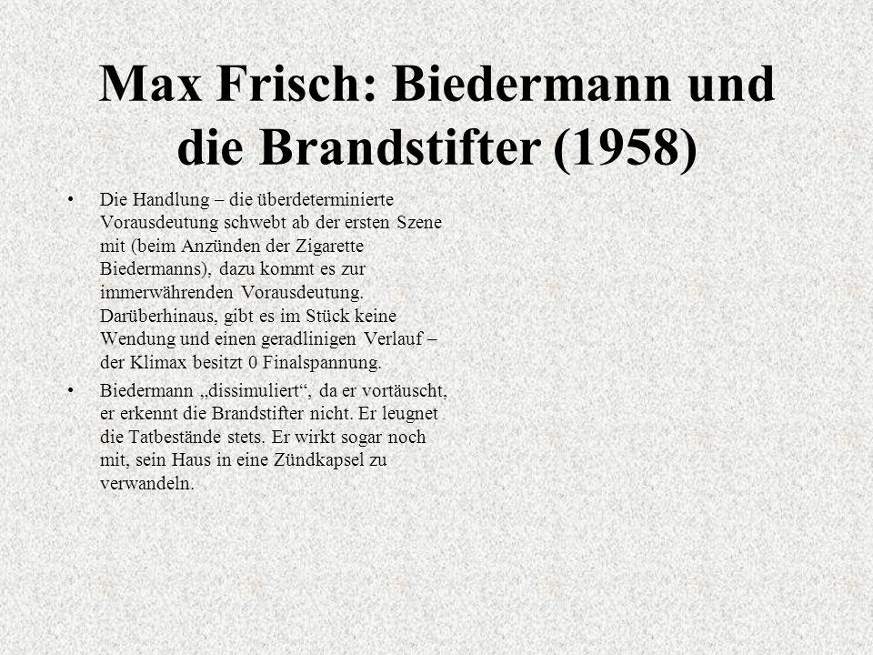 Max Frisch: Biedermann und die Brandstifter (1958)