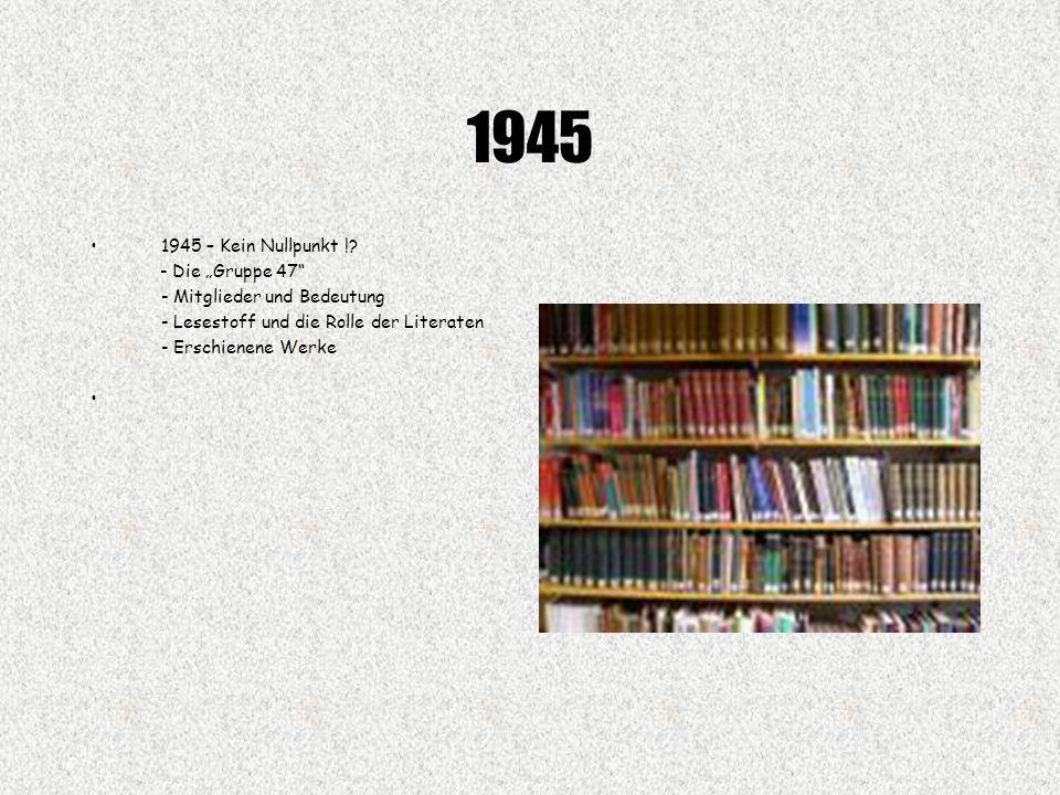 """1945 1945 – Kein Nullpunkt ! - Die """"Gruppe 47"""