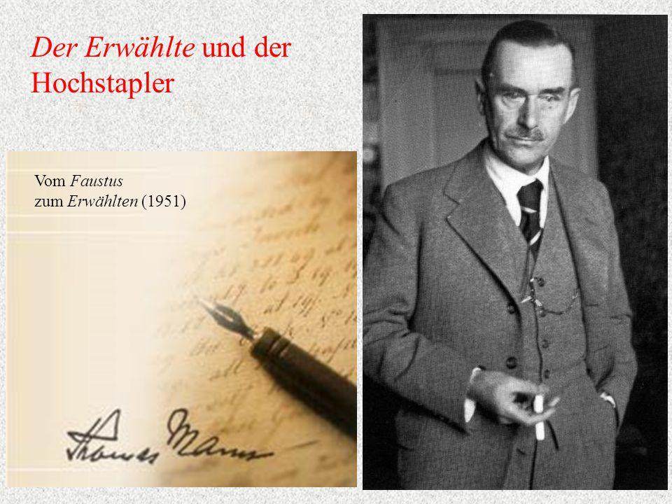 Der Erwählte und der Hochstapler Vom Faustus zum Erwählten (1951)