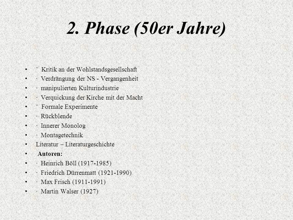 2. Phase (50er Jahre) ¨ Kritik an der Wohlstandsgesellschaft