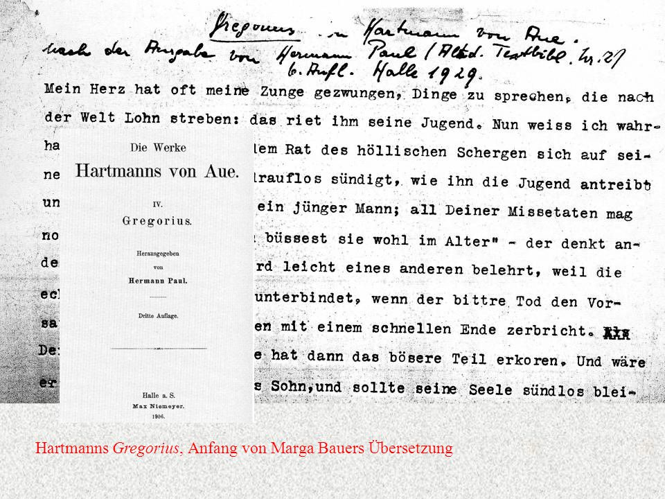 Hartmanns Gregorius, Anfang von Marga Bauers Übersetzung