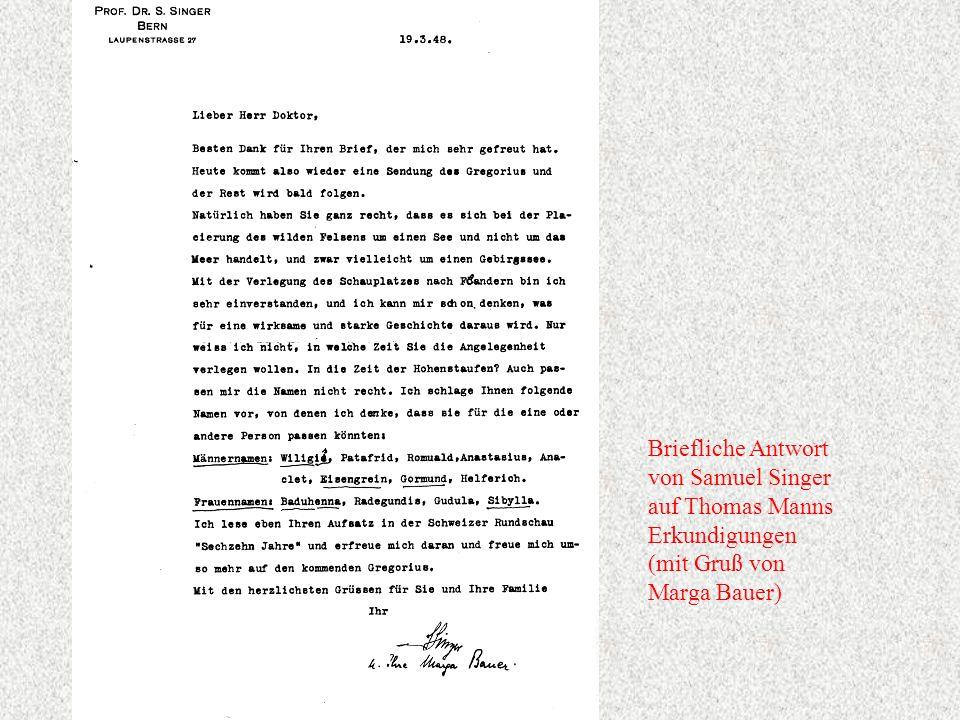 Briefliche Antwort von Samuel Singer auf Thomas Manns Erkundigungen (mit Gruß von Marga Bauer)