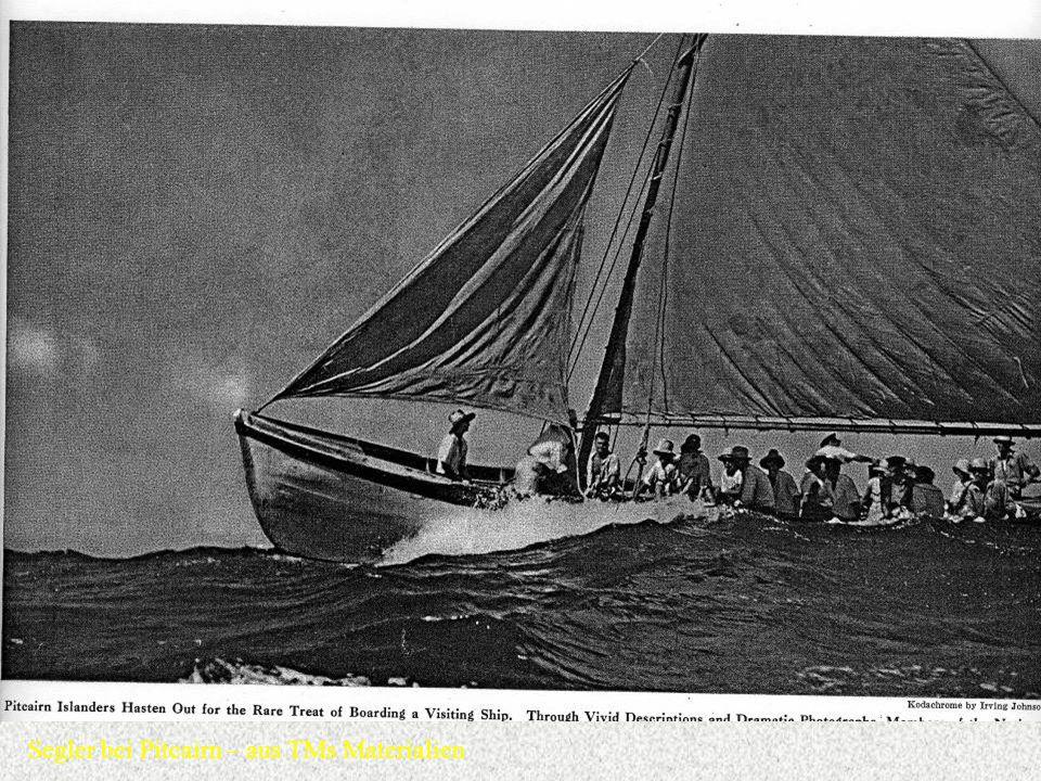 Segler bei Pitcairn – aus TMs Materialien