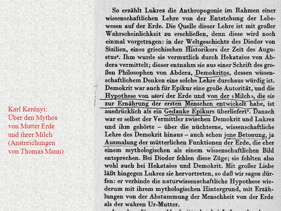 Karl Kerényi: Über den Mythos von Mutter Erde und ihrer Milch (Anstreichungen von Thomas Mann)