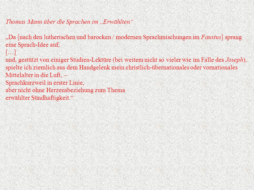 """Thomas Mann über die Sprachen im """"Erwählten"""