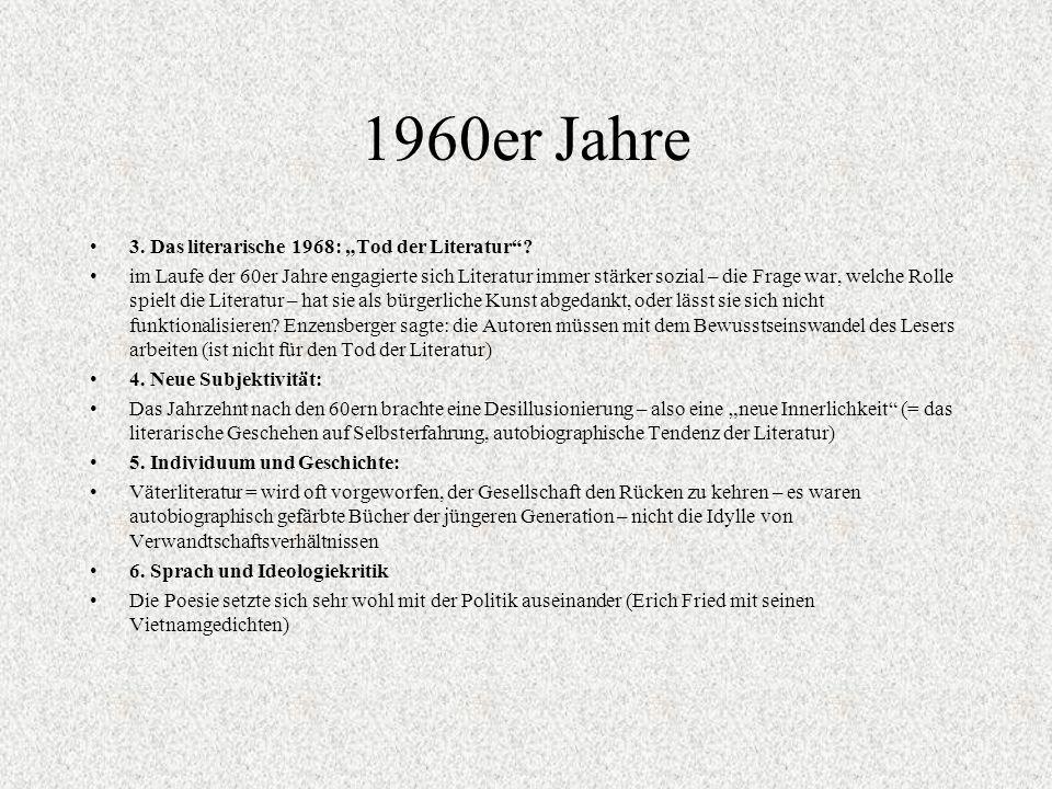 """1960er Jahre 3. Das literarische 1968: """"Tod der Literatur"""