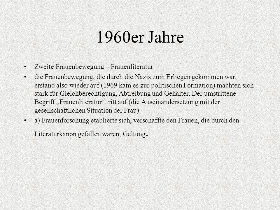 1960er Jahre Zweite Frauenbewegung – Frauenliteratur