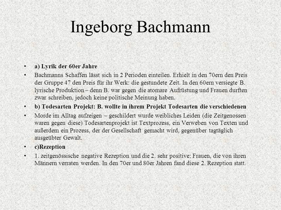 Ingeborg Bachmann a) Lyrik der 60er Jahre