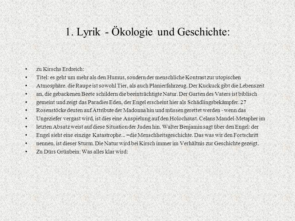 1. Lyrik - Ökologie und Geschichte:
