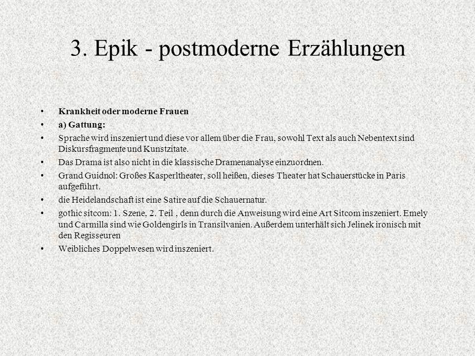 3. Epik - postmoderne Erzählungen