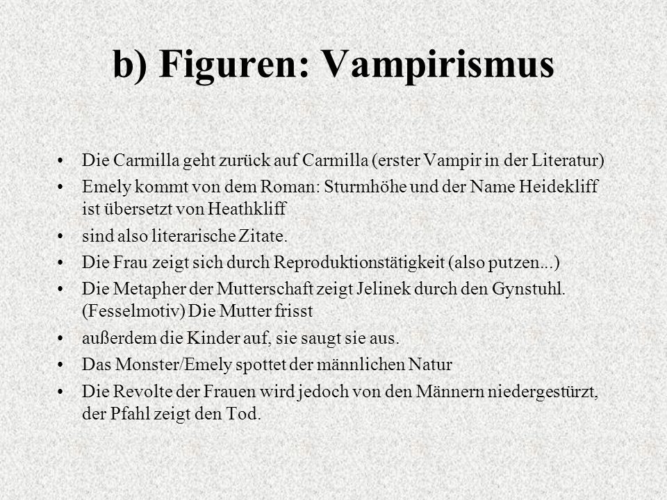 b) Figuren: Vampirismus