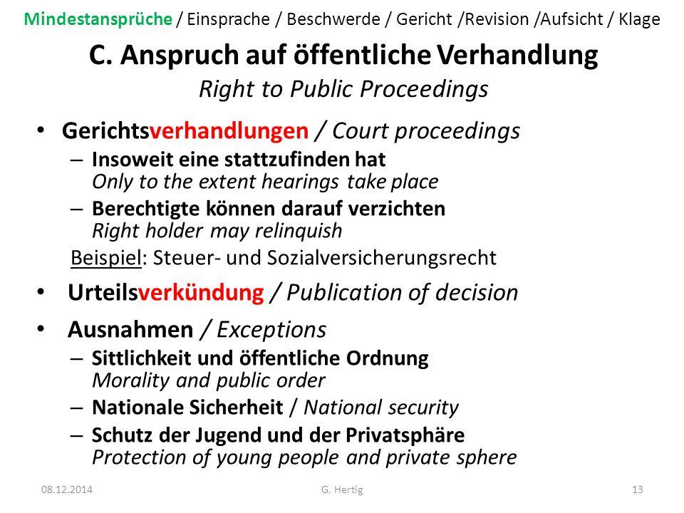 C. Anspruch auf öffentliche Verhandlung Right to Public Proceedings