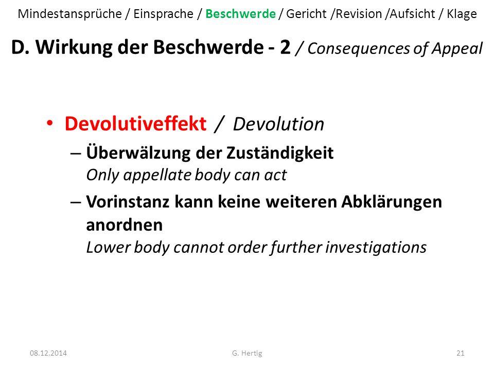 D. Wirkung der Beschwerde - 2 / Consequences of Appeal