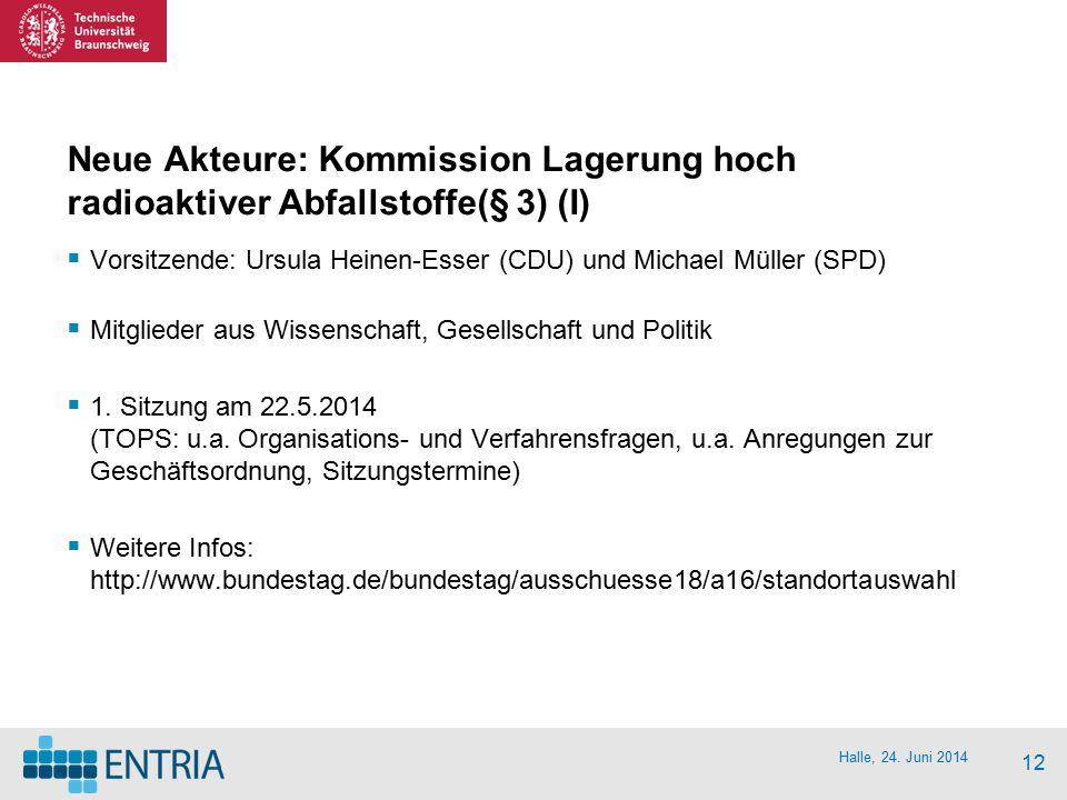 Neue Akteure: Kommission Lagerung hoch radioaktiver Abfallstoffe(§ 3) (I)
