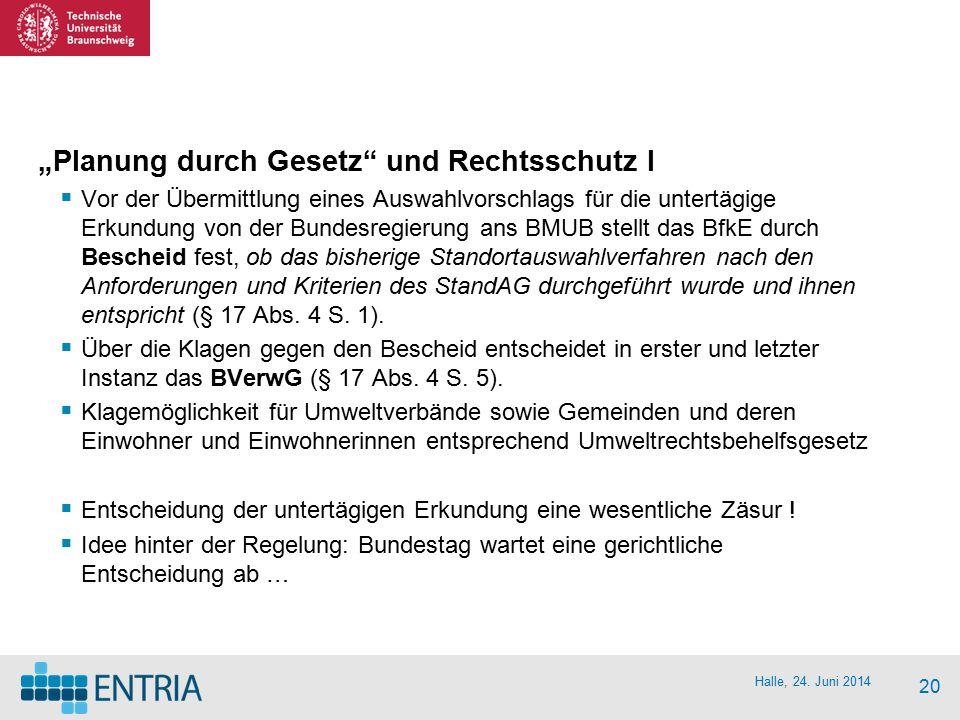 """""""Planung durch Gesetz und Rechtsschutz I"""