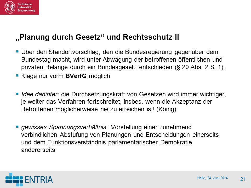 """""""Planung durch Gesetz und Rechtsschutz II"""