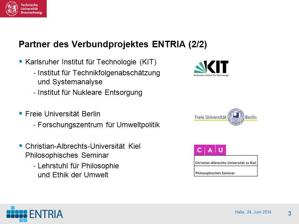 Partner des Verbundprojektes ENTRIA (2/2)