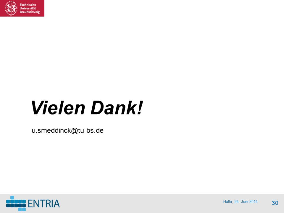 u.smeddinck@tu-bs.de Vielen Dank!