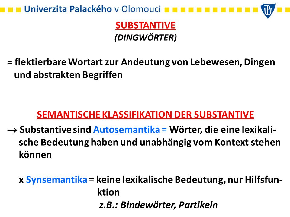 SEMANTISCHE KLASSIFIKATION DER SUBSTANTIVE