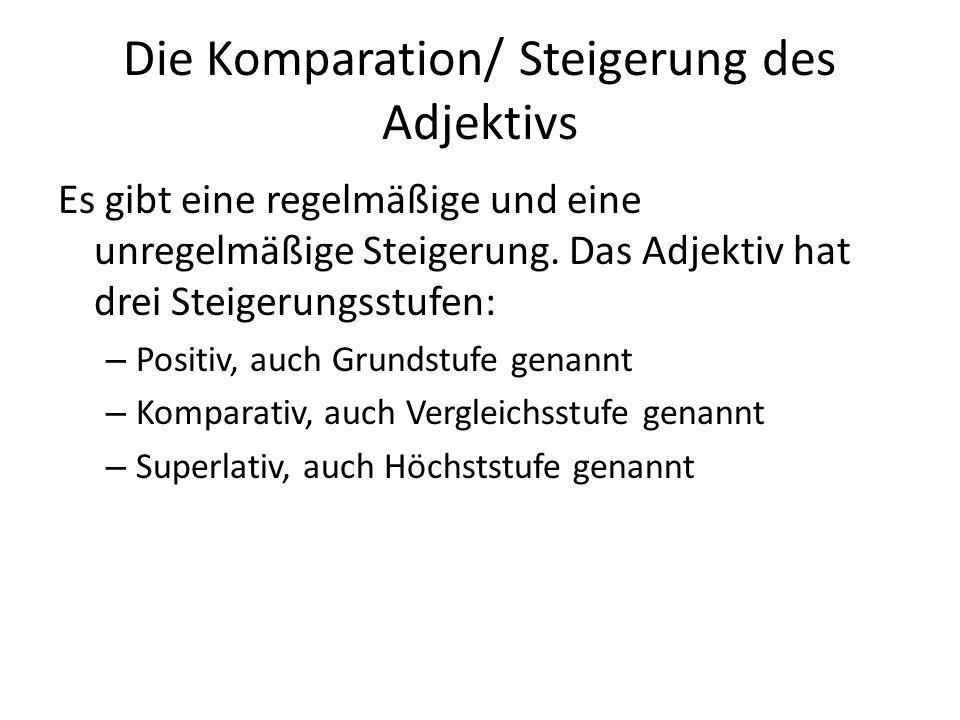 Die Komparation/ Steigerung des Adjektivs