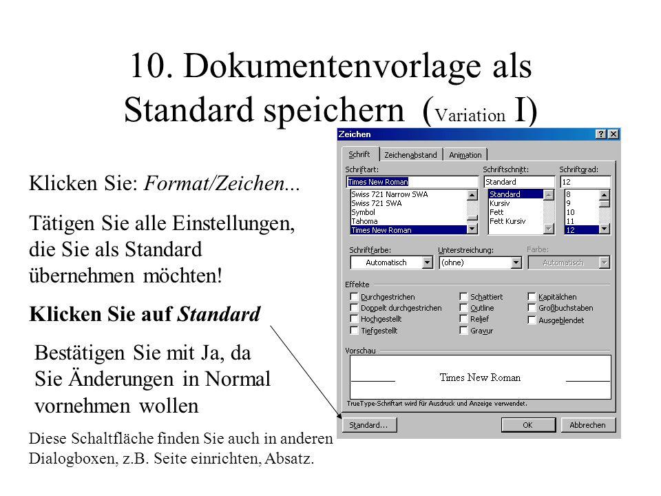 10. Dokumentenvorlage als Standard speichern (Variation I)