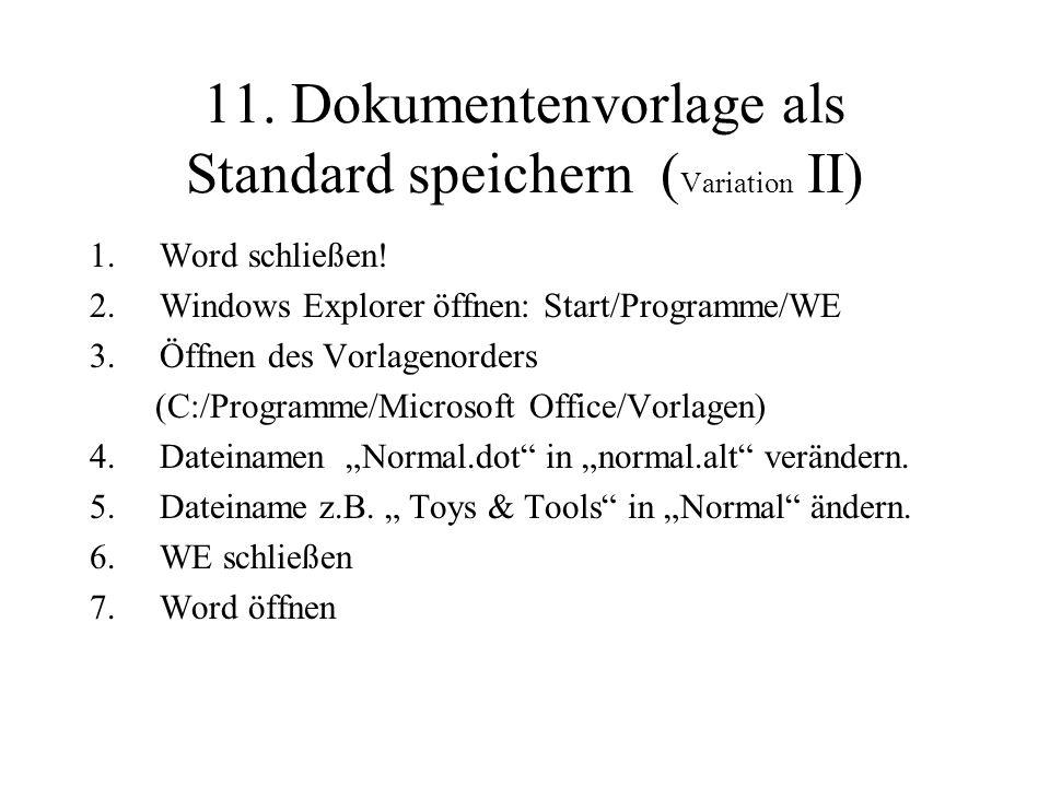 11. Dokumentenvorlage als Standard speichern (Variation II)