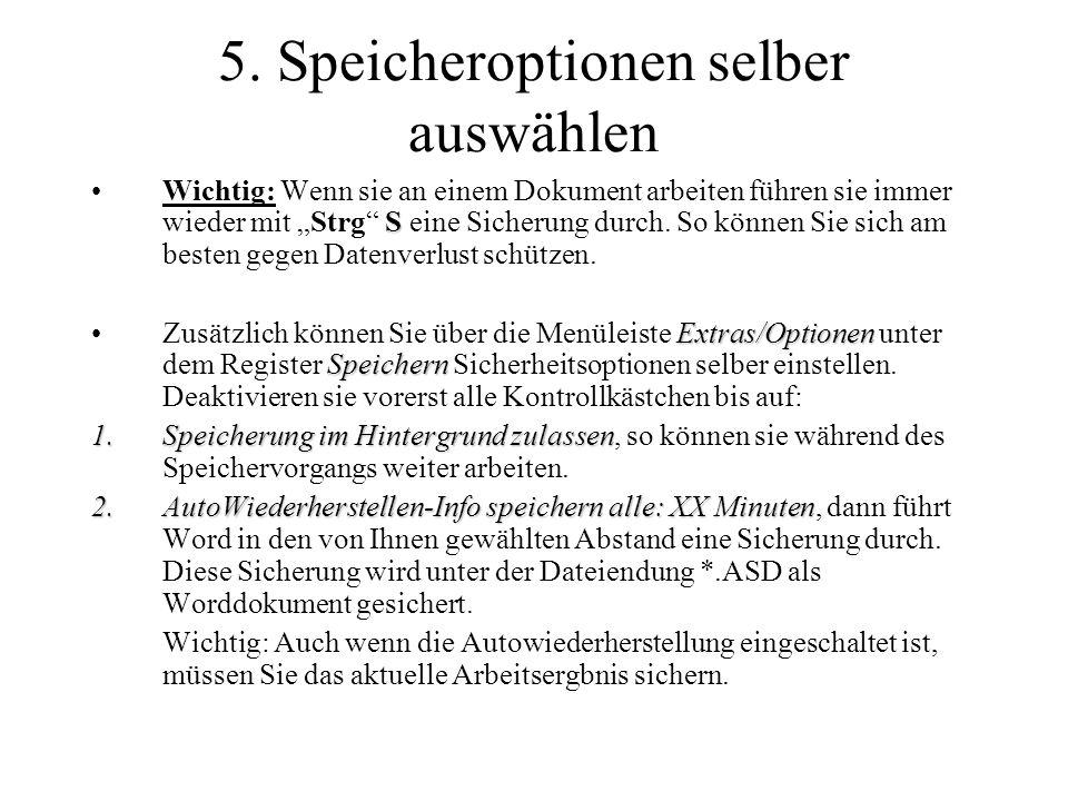 5. Speicheroptionen selber auswählen