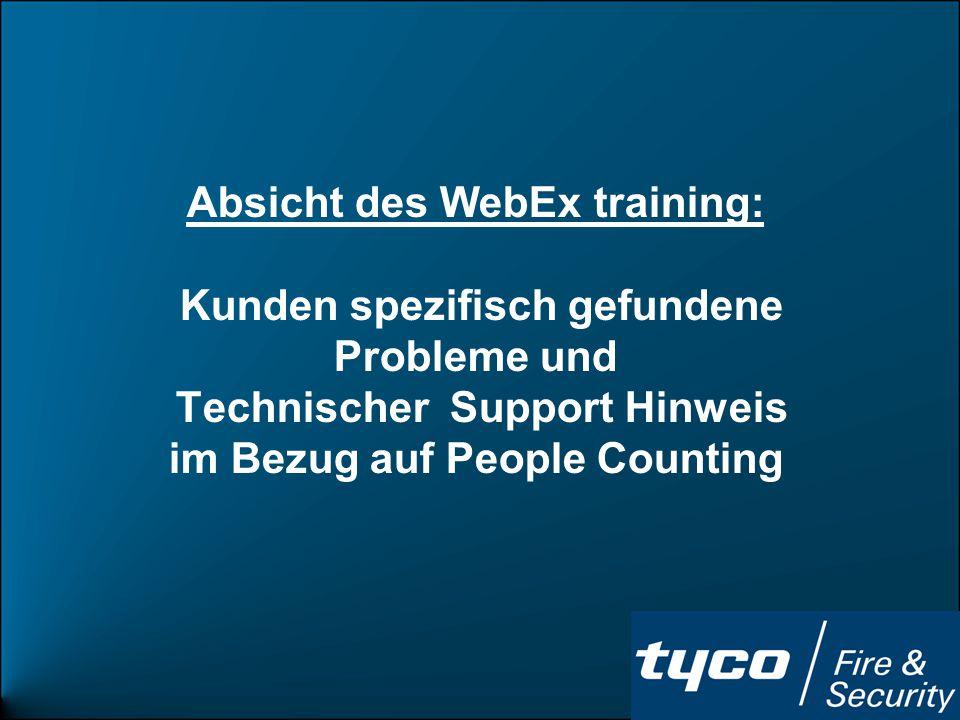 Absicht des WebEx training: Kunden spezifisch gefundene Probleme und
