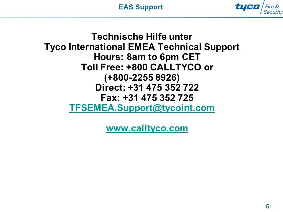 Technische Hilfe unter TFSEMEA.Support@tycoint.com www.calltyco.com