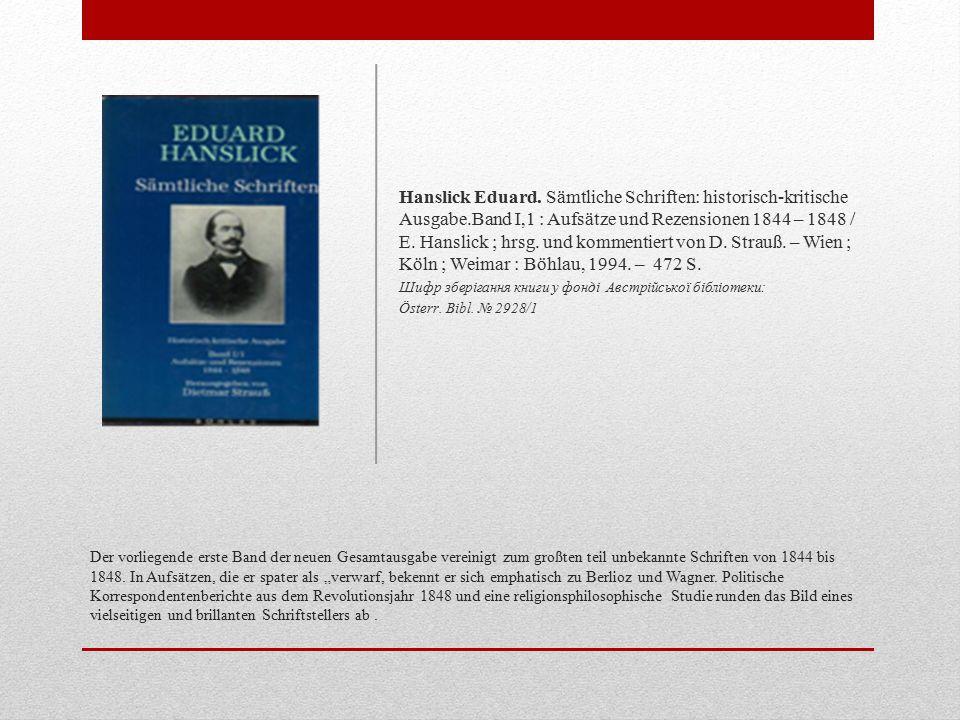 Hanslick Eduard. Sämtliche Schriften: historisch-kritische Ausgabe