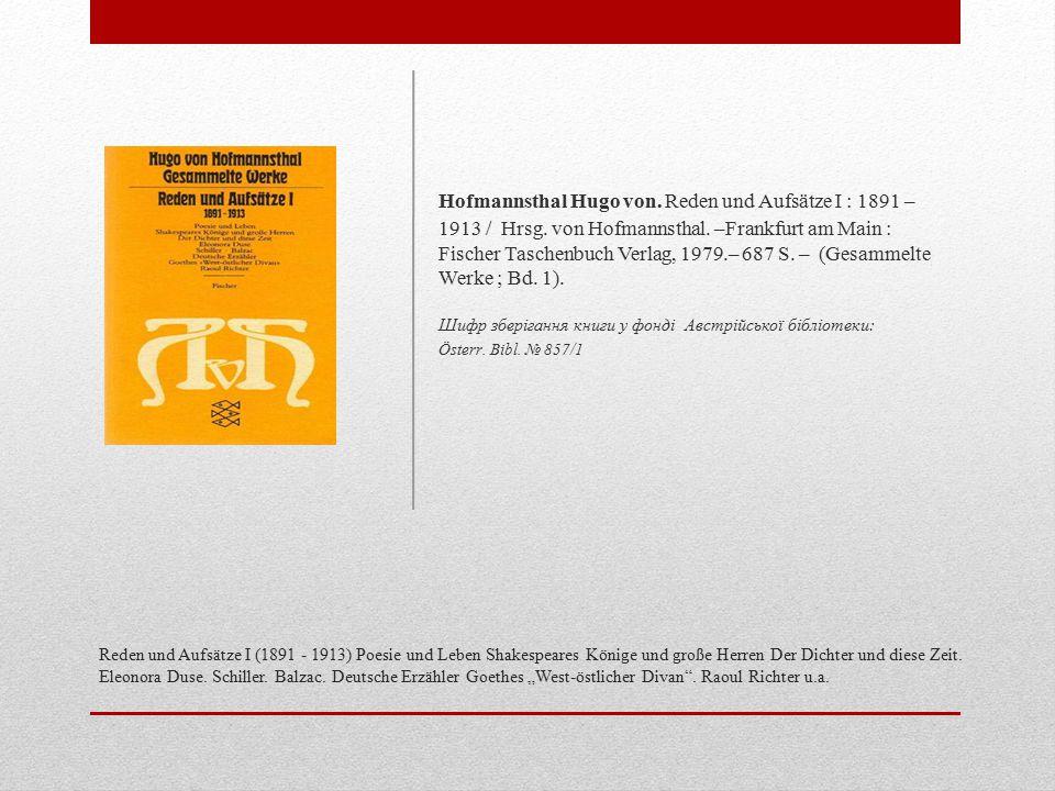 Hofmannsthal Hugo von. Reden und Aufsätze I : 1891 – 1913 / Hrsg