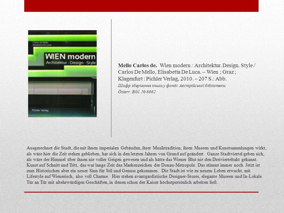 Mello Carlos de. Wien modern : Architektur. Design