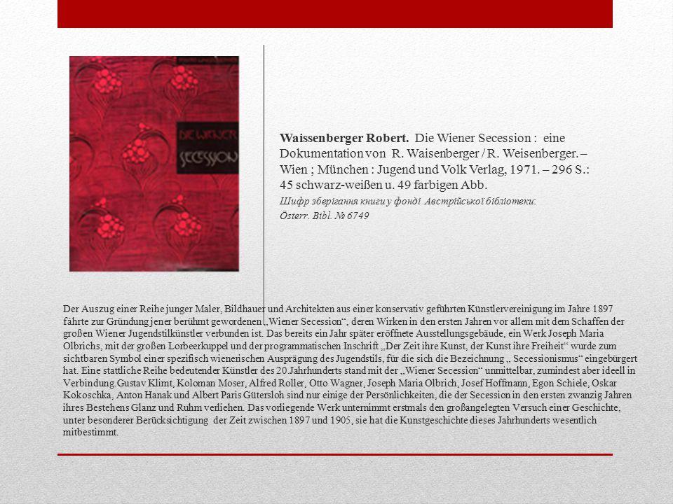 Waissenberger Robert. Die Wiener Secession : eine Dokumentation von R