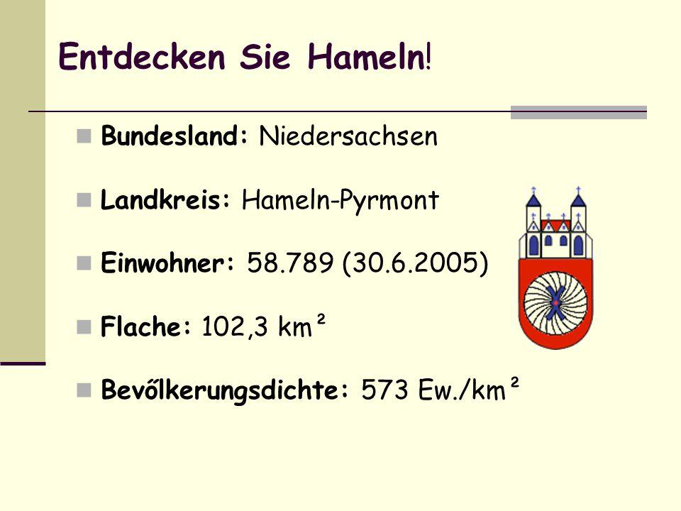Entdecken Sie Hameln! Bundesland: Niedersachsen
