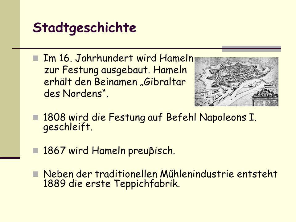 Stadtgeschichte Im 16. Jahrhundert wird Hameln