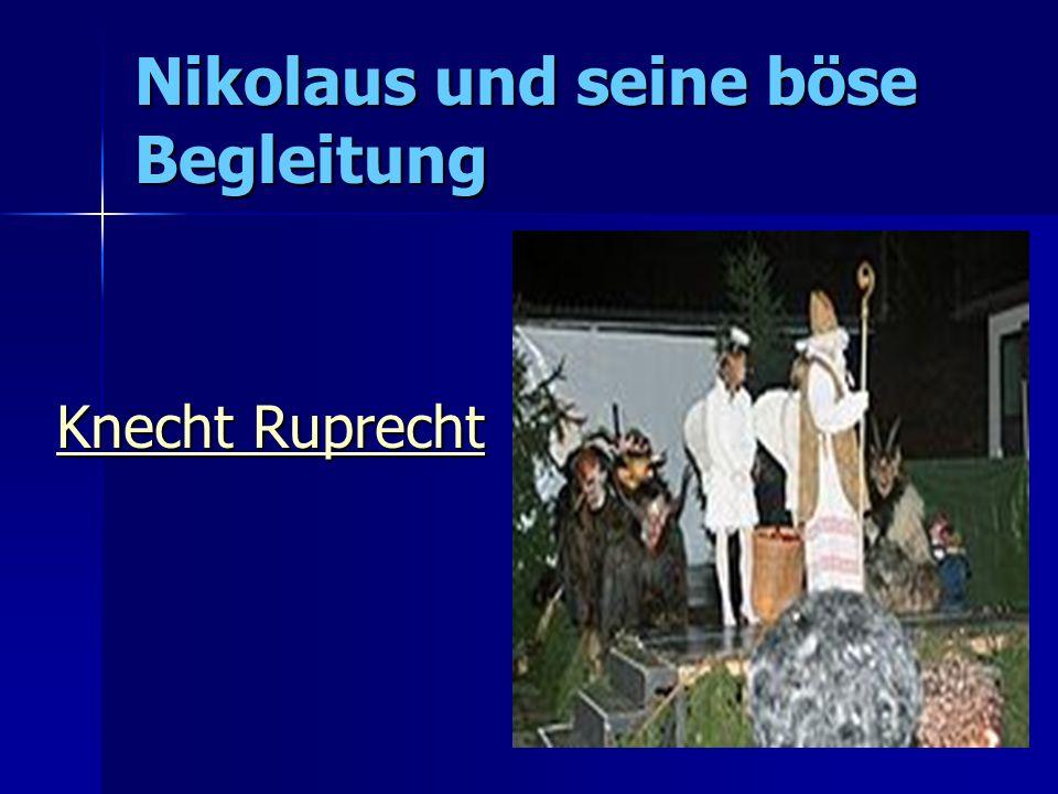 Nikolaus und seine böse Begleitung