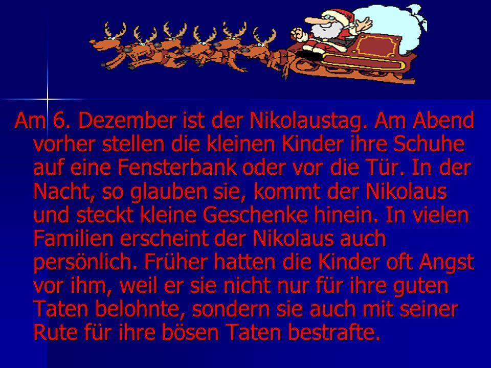 Am 6. Dezember ist der Nikolaustag