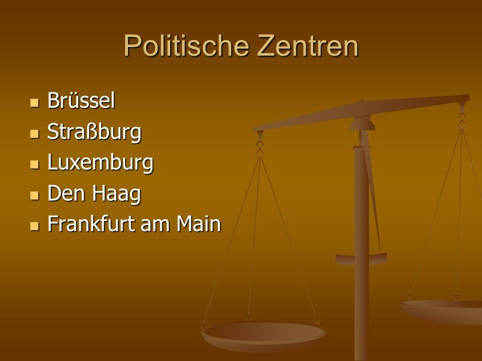 Politische Zentren Brüssel Straßburg Luxemburg Den Haag