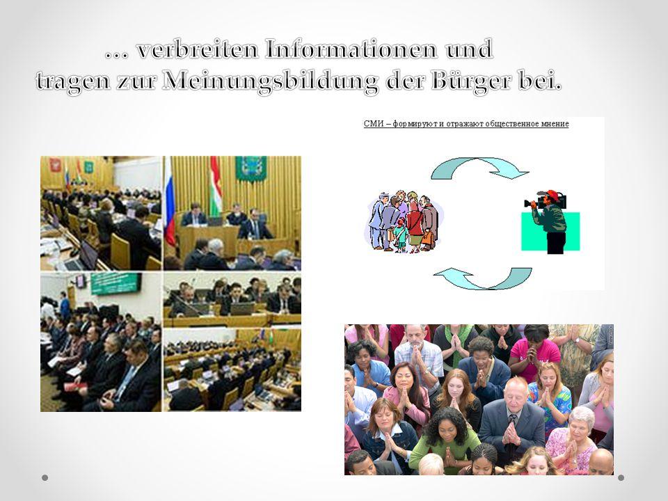 … verbreiten Informationen und