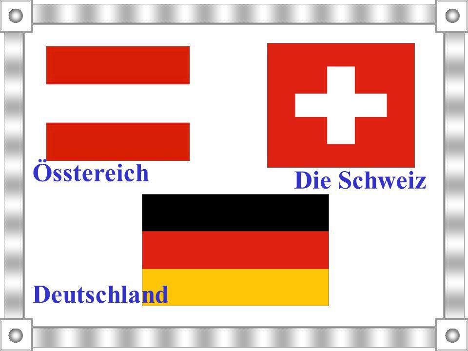 Össtereich Die Schweiz Deutschland
