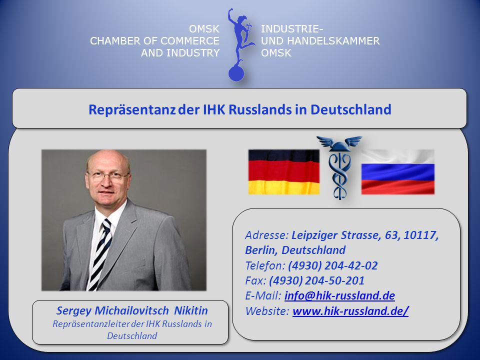 Repräsentanz der IHK Russlands in Deutschland