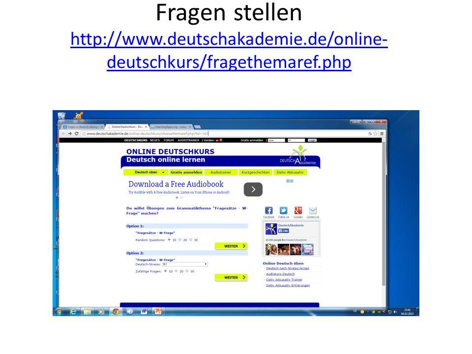 Fragen stellen http://www. deutschakademie