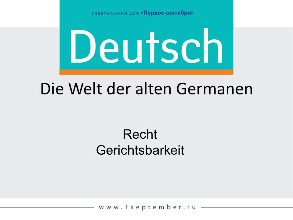 Die Welt der alten Germanen