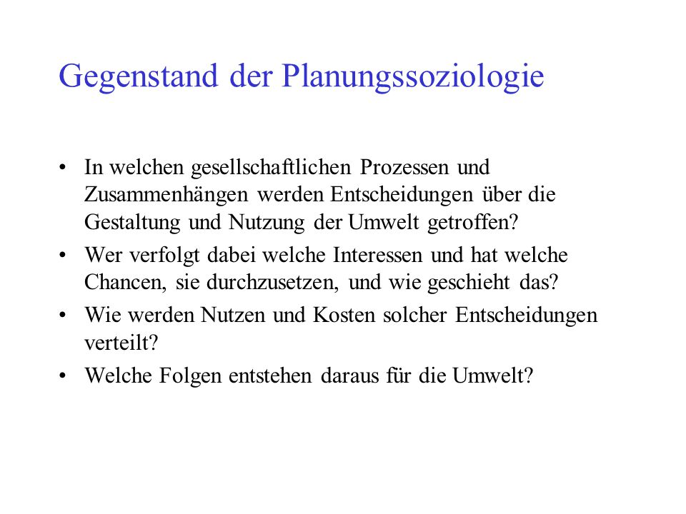 Gegenstand der Planungssoziologie